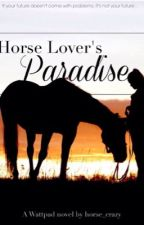 Horse Lovers Paradise by horse_crazy