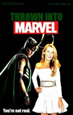 Thrown into Marvel (Loki Fan Fic) by TFALokiwriter