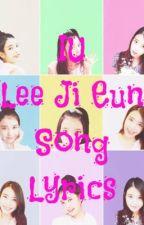 IU (Lee Ji Eun) Song Lyrics by _iCaiFly