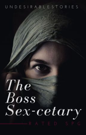 I am the BOSS SEX-cetary [ON-GOING] by UndesirableStories