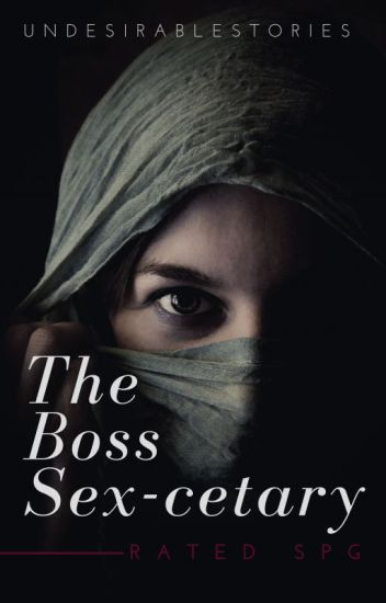 I am the BOSS SEX-cetary [ON-GOING]