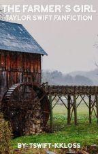 The Farmer's Girl by tswift-kkloss