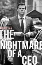 The Nightmare of A CEO by xanonymouslyflawedx