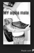 MY alpha mate by JessicaBoozer