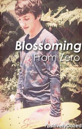 Blossoming From Zero (boyxboy) by PositivelyDazed