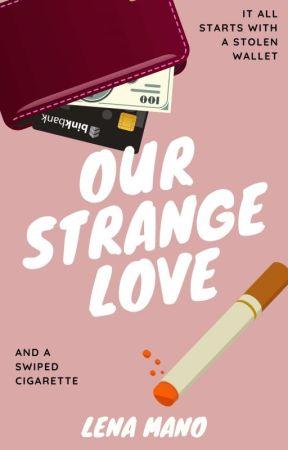 Our Strange Love 【Sample】 by Lena-Presents