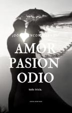 amor pasion y odio by michel19997