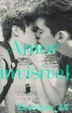 Amor invisível ( Romance Gay) by Escritor_M