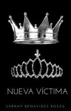 Nueva Víctima by SarahyBenavidesRosas