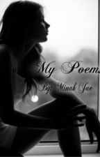 My Poems Collection by MinahJae
