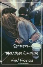 Secrets~ BWS (COMPLETED BUT IN EDITING) by Bradlayysbooty