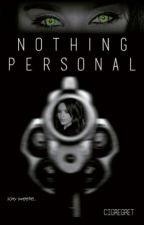 Nothing Personal (Camren) by cigregret