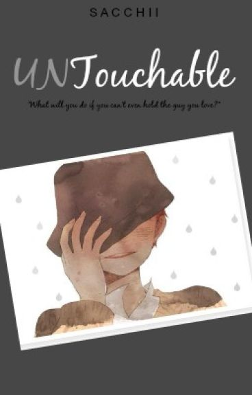 Untouchable by Sacchii