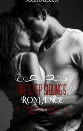 The Step Sibling's Romance by XxxRAZxxX