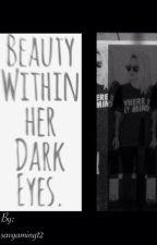 Beauty Within Her Dark Eyes by Muke_Horror