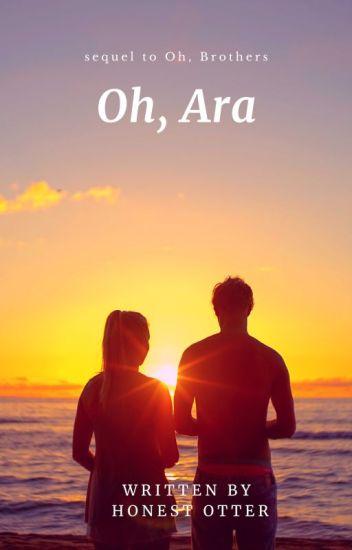 Oh, Ara