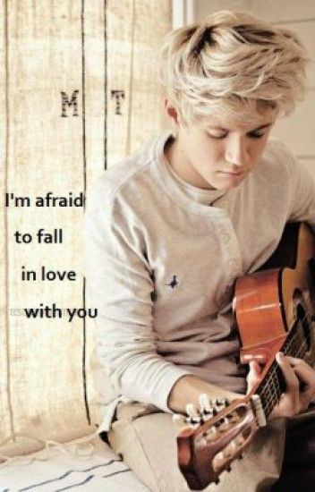 I'm afraid to fall in love with you