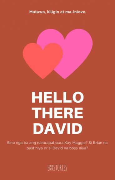 Hello There, David