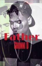 Father : My Special Cadence (Chris BrownFF) by -ShonniD