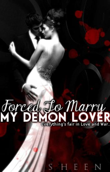 Forced To Marry My Demon Lover (Preview)