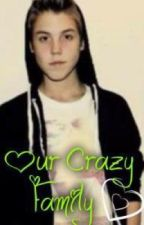 Our Crazy Family(A Magcon Fanfiction) by AngelicaHicks