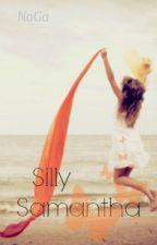 Silly Samantha (TAGLISH STORY) by SlothyProcrastinator