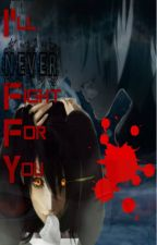 I'll Never Fight For You (Pokemon) by Pyro_Maniac