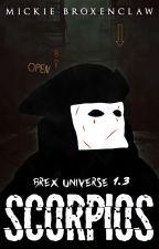 Scorpios [Próximamente] by MickieBlackwell