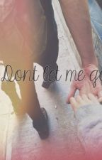 Don't Let Me Go by Qathrunnada