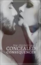 Concealed Consequences Bk5 TPBS - Slow Updates by MariMitchellBaker