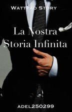 La Nostra Storia Infinita by adel250299
