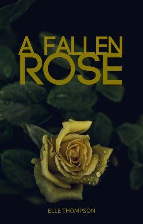 A Fallen Rose by ElleAndBooks