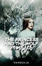 The Princess and the Wolf Monster by VanesaJA