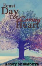 Feast Day For Loving Heart by rysanthel