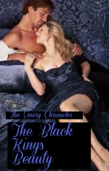 The Emery Chronicles: The Black King's Beauty (SECOND BOOK)