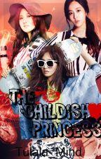 The Childish Princess by Tulala_Mind