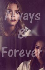 Always & Forever by DarkLiar_17