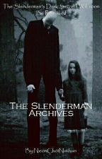 The Slenderman Archives by NatHeretic