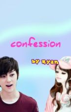 Confession by Suho_Ryan