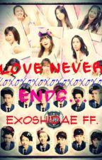 Love Never Ends...[ExoShidae ff.] by dedredelamar