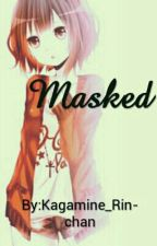 Masked by AnJellyCakeOfficial