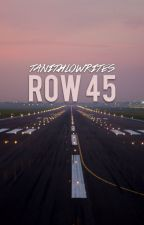 row 45 by TanithloWrites