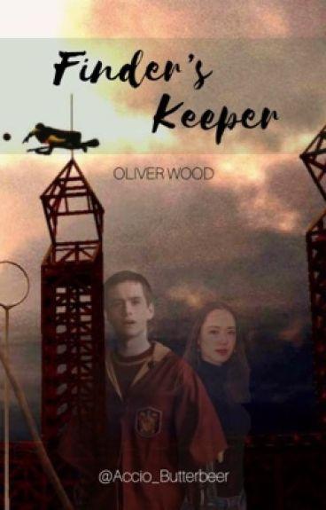 Finder's Keeper || Oliver Wood