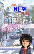 The New Girl (A Hiro x Reader story) by bh6nerd