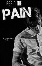 Again the pain //z.m. by beyzbalta