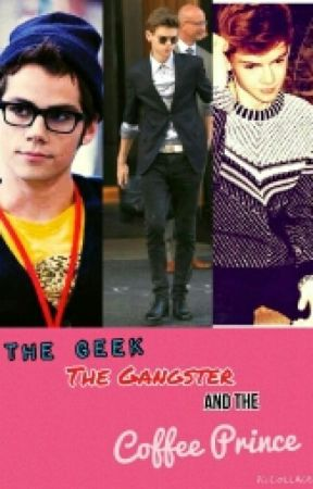 The Geek,The Gangster,And the Coffee Prince by Peculiarczar