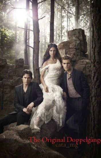 {The Original Doppelgänger} ________ Petrova, Damon and Stefan Salvatore. EN EDICION