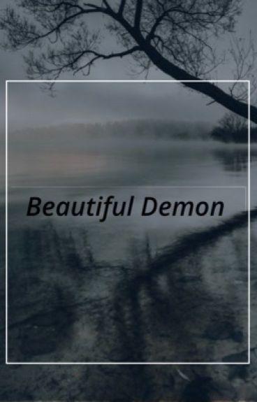 Beautiful Demon #Wattys2016 [COMPLETED]