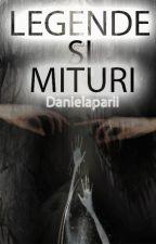 Legende și mituri by Danielaparii