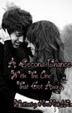A Second Chance With The One That Got Away by MichaLoveGood